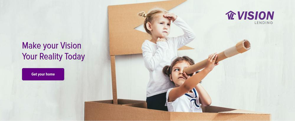New Home Loans Through Vision Lending Services